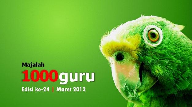 Majalah 1000guru Edisi Maret 2013