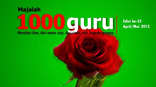 Majalah 1000guru Edisi April 2013