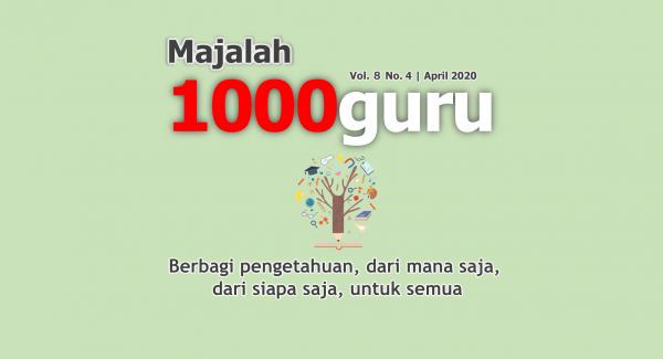 Majalah 1000guru Edisi April 2020 (+KUIS!)