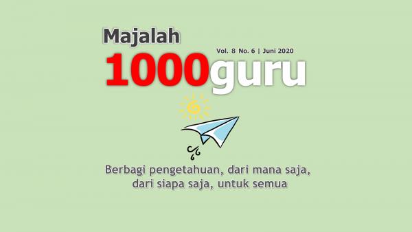 Majalah 1000guru Edisi Juni 2020 (+KUIS!)