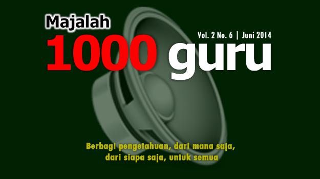 Majalah 1000guru Edisi Juni 2014 (+ KUIS!)