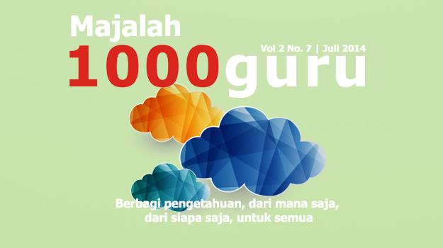 Majalah 1000guru Edisi Juli 2014 (+ KUIS!)