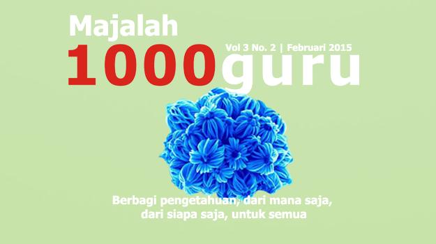 Majalah 1000guru Edisi Februari 2015 (+KUIS!)