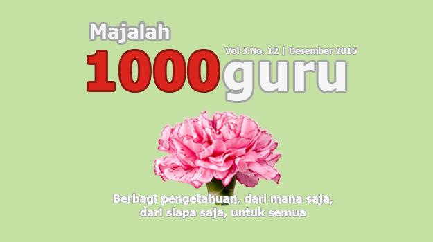 Majalah 1000guru Edisi Desember 2015 (+KUIS!)